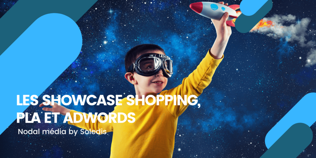 Les Showcase Shopping arrivent sur la version Beta de Google AdWords
